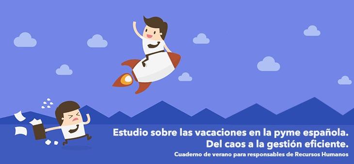 Estudio sobre las vacaciones en la pyme española. Del caos a la gestión eficiente.