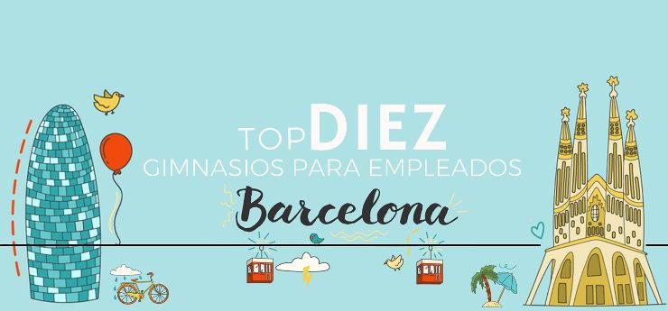 Top 10 gimnasios y actividades para empleados en Barcelona