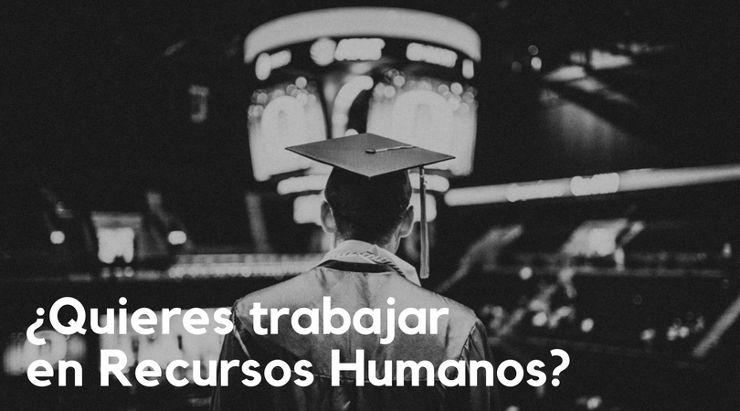 estudiar recursos humanos universidades