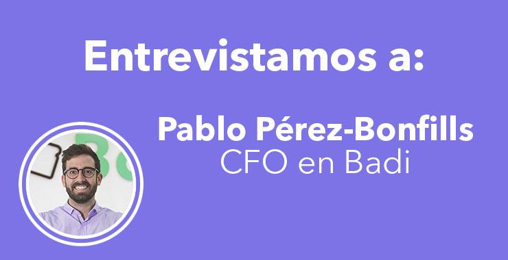 Entrevista con Pablo Pérez-Bonfills CFO de Badi
