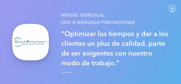 Entrevista a Miguel Gonzalo CEO de Gonzalo Peritaciones