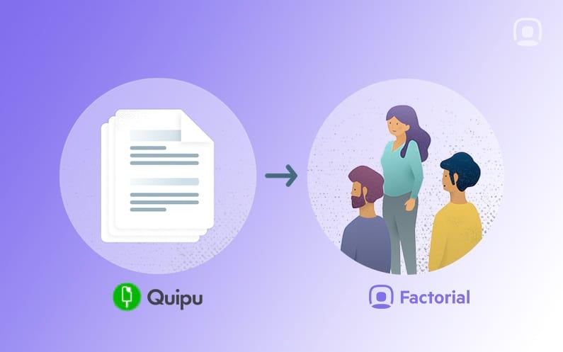 Por qué usamos Quipu para gestionar la facturación de Factorial