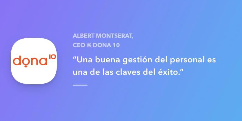 Entrevista con Albert Montserrat CEO en Dona10