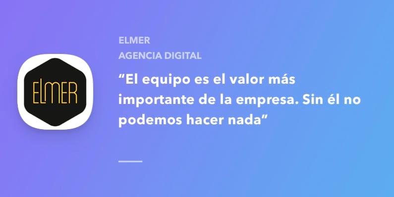 Hablamos con Elmer, agencia digital