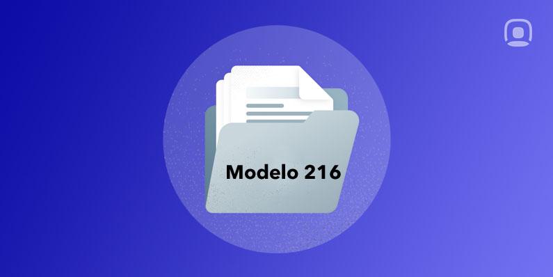 Cómo presentar telemáticamente el modelo 216