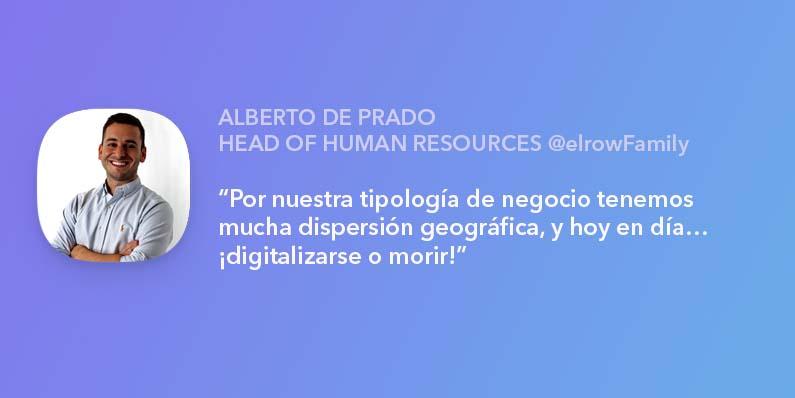 ENTREVISTA A ALBERTO DE PRADO, HR MANAGER EN ELROWFAMILY