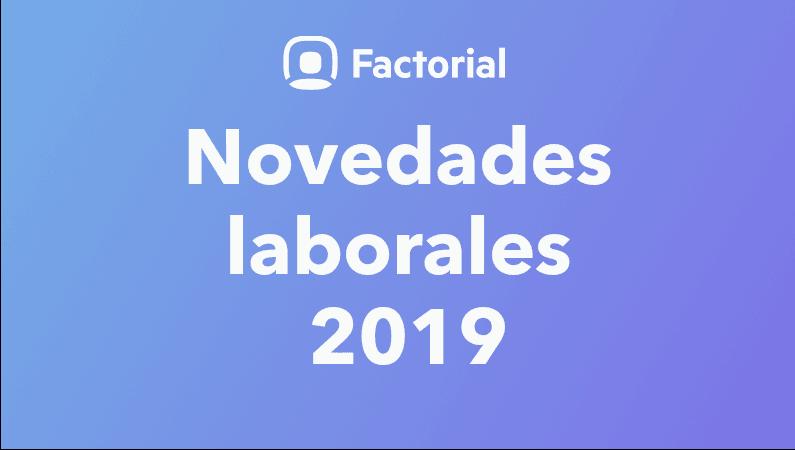 novedades laboral 2019