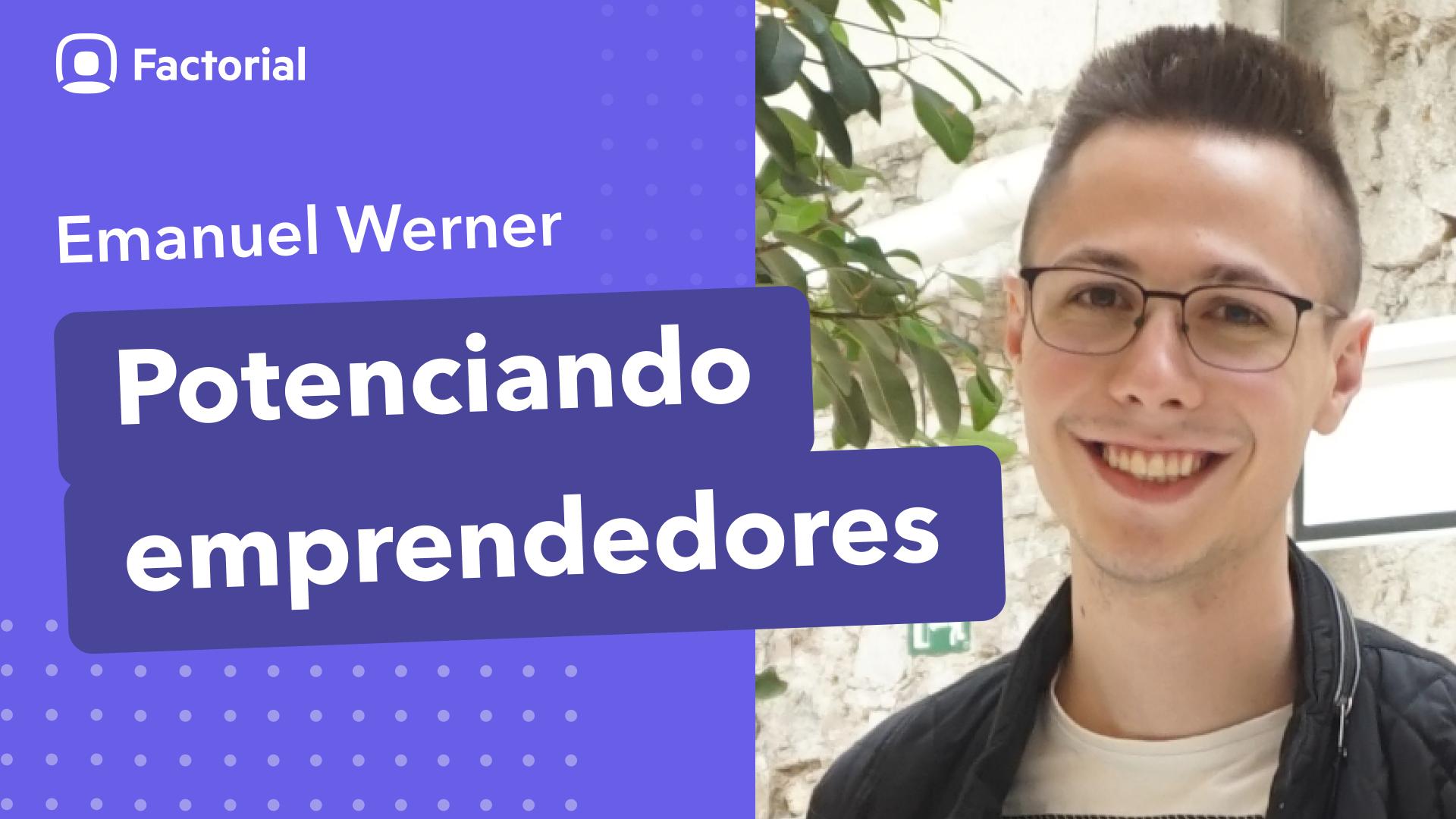 Potenciando emprendedores con Emanuel Werner (1)